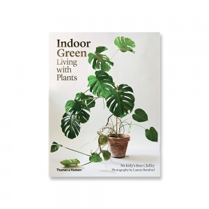Indoor Green : Living with Plants - Thames & Hudson