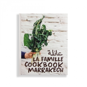 LA FAMILLE Cookbook Marrakech - Toc Toc Toc Editions